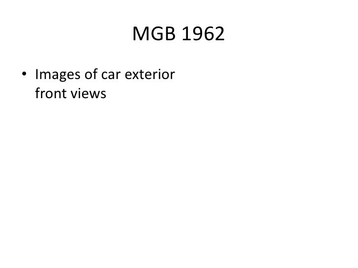 MGB 1962• Images of car exterior  front views