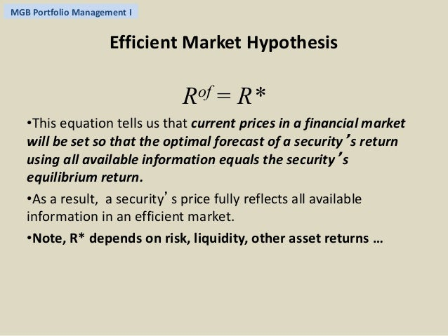 the development of efficient market hypothesis The issue of market efficiency in emerging markets is of great significance for both foreign investors and policy makers in emerging economies.