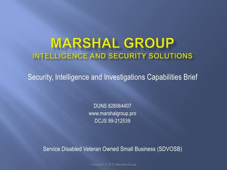 Security, Intelligence and Investigations Capabilities Brief                       DUNS 828064407                      www...