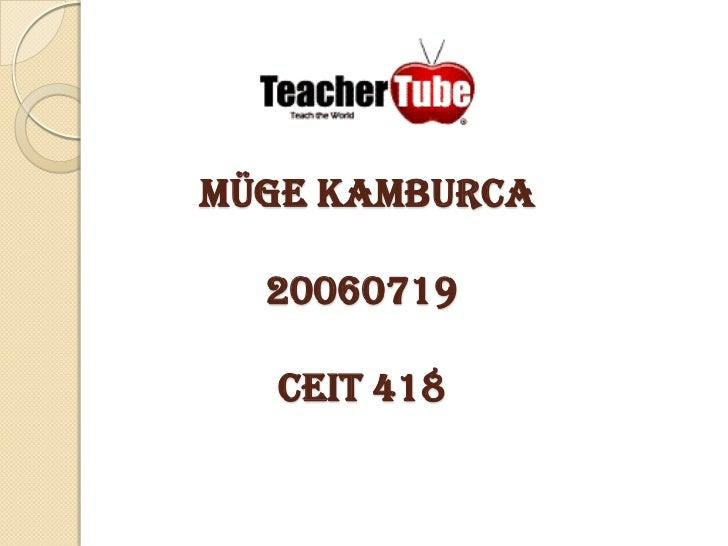 MÜGE KAMBURCA20060719CEIT 418<br />