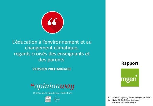 15 place de la République 75003 Paris Rapport À : De : L'éducation à l'environnement et au changement climatique, regards ...