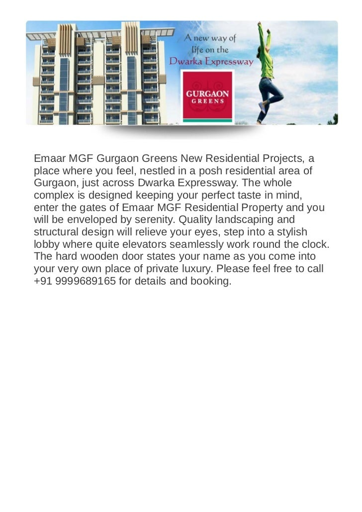 Emaar MGF Gurgaon Greens New Residential Projects, aplace where you feel, nestled in a posh residential area ofGurgaon, ju...