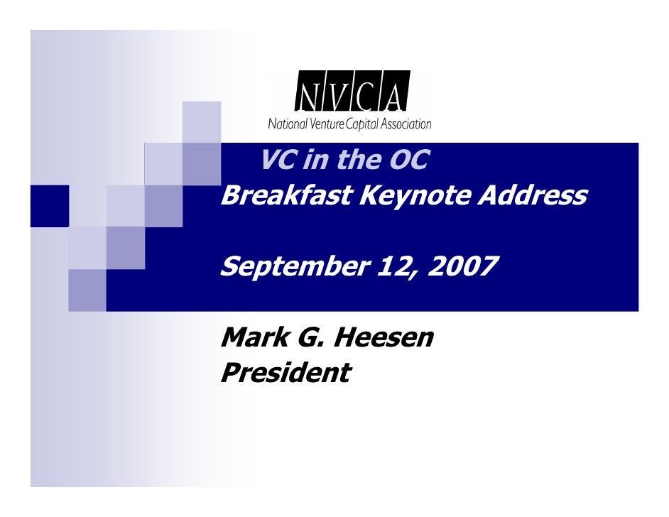 VC in the OC Breakfast Keynote Address  September 12, 2007  Mark G. Heesen President