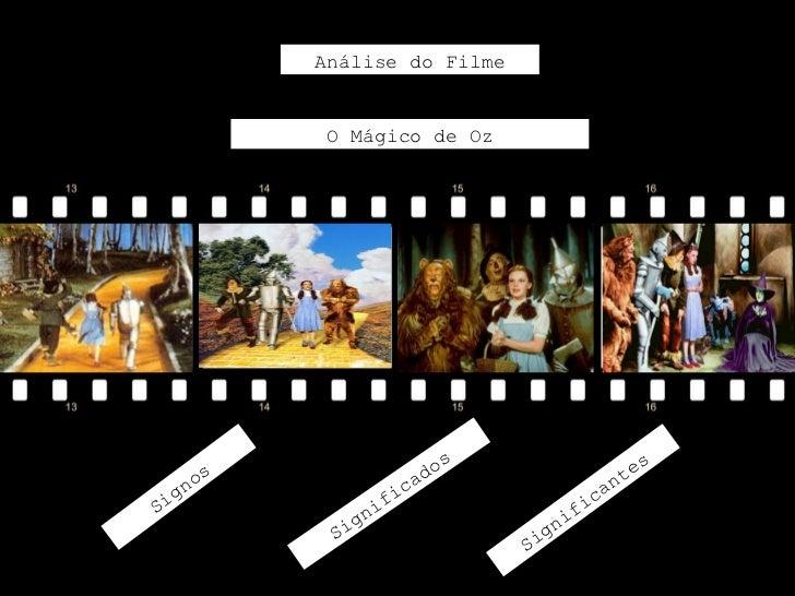 Análise do Filme           O Mágico de Oz                          os                     es    nos               cad     ...