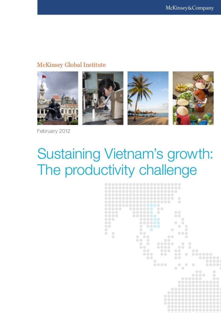McKinsey Global InstituteFebruary 2012Sustaining Vietnam's growth:The productivity challenge