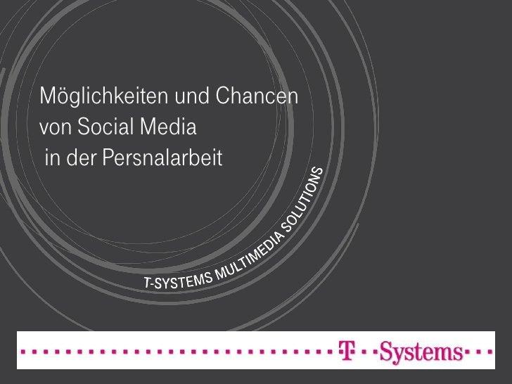 Möglichkeiten und Chancenvon Social Media in der Persnalarbeit