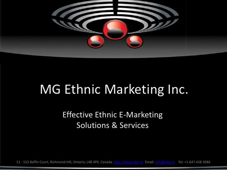 MG Ethnic Marketing Inc.                              Effective Ethnic E-Marketing                                  Soluti...