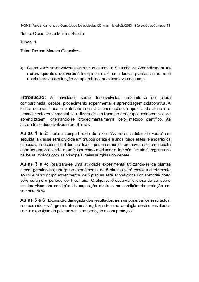 MGME - Aprofundamento de Conteúdos e Metodologias-Ciências - 1a edição/2013 - São José dos Campos. T1  Nome: Clécio Cesar ...