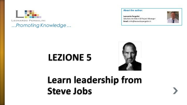 Mgmt lezione 5-learn leadership from steve jobs