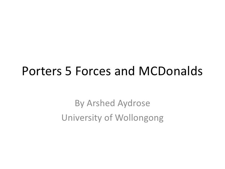 porters 5 forces model for mcdonalds The fast food trend in malaysia has benefited mcdonalds as they are  the  porter 5 forces analysis is a framework for industry analysis and.