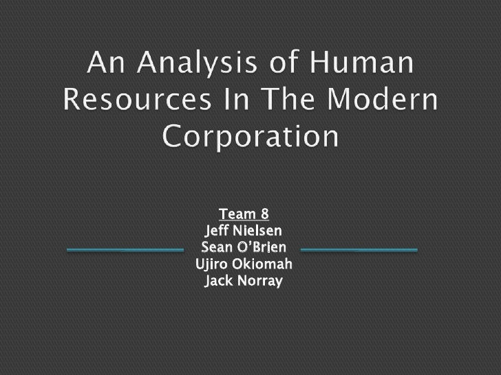 An Analysis of Human Resources In The Modern Corporation