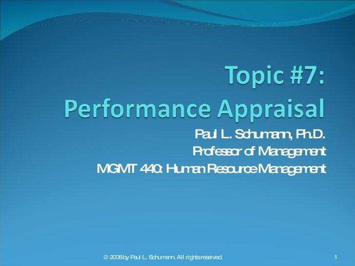 Paul L. Schumann, Ph.D. Professor of Management MGMT 440: Human Resource Management © 2008 by Paul L. Schumann. All rights...
