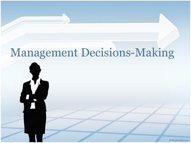 Management Decisions-Making