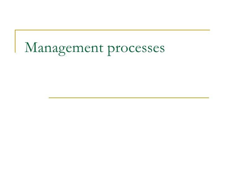 Mgmt process etc
