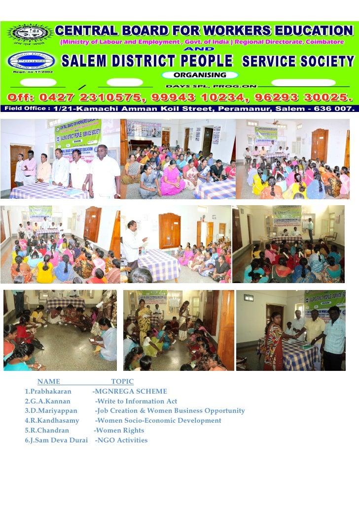 NAME                 TOPIC1.Prabhakaran      -MGNREGA SCHEME2.G.A.Kannan         -Write to Information Act3.D.Mariyappan  ...