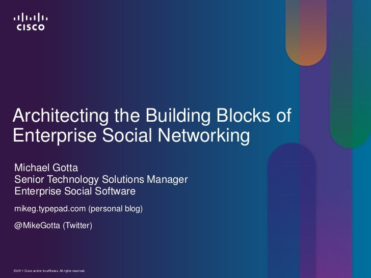 Architecting the Building Blocks of Enterprise Social Networking