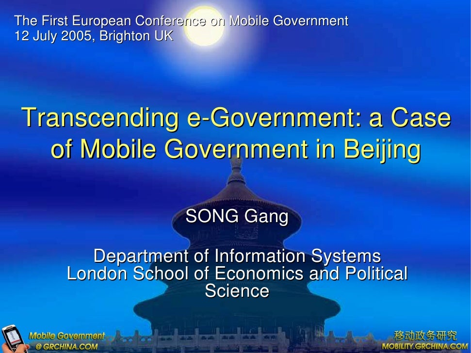 The First European Conference on Mobile Government 12 July 2005, Brighton UK      Transcending e-Government: a Case    of ...