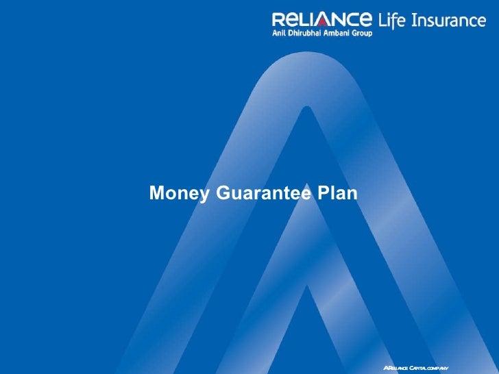 Money Guarantee Plan – Reliance Life Insurance (ppt)