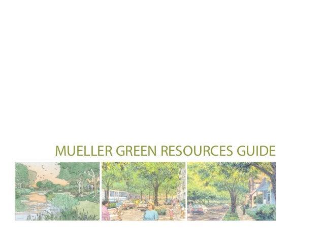 MUELLER GREEN RESOURCES GUIDE
