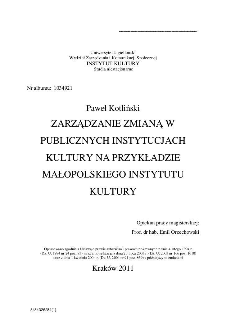 ZARZADZANIE ZMIANA W PUBLICZNYCH INSTYTUCJACH KULTURY NA PRZYKŁADZIE MAŁOPOLSKIEGO INSTYTUTU KULTURY