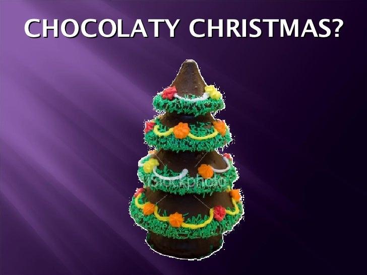 MGS Chocolate Christmas Pics And Words