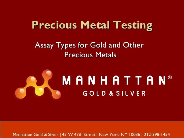 Precious Metal TestingPrecious Metal Testing Assay Types for Gold and OtherAssay Types for Gold and Other Precious MetalsP...