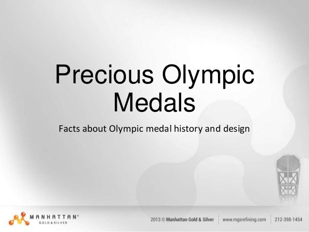 Precious Olympic Medals Facts about Olympic medal history and design