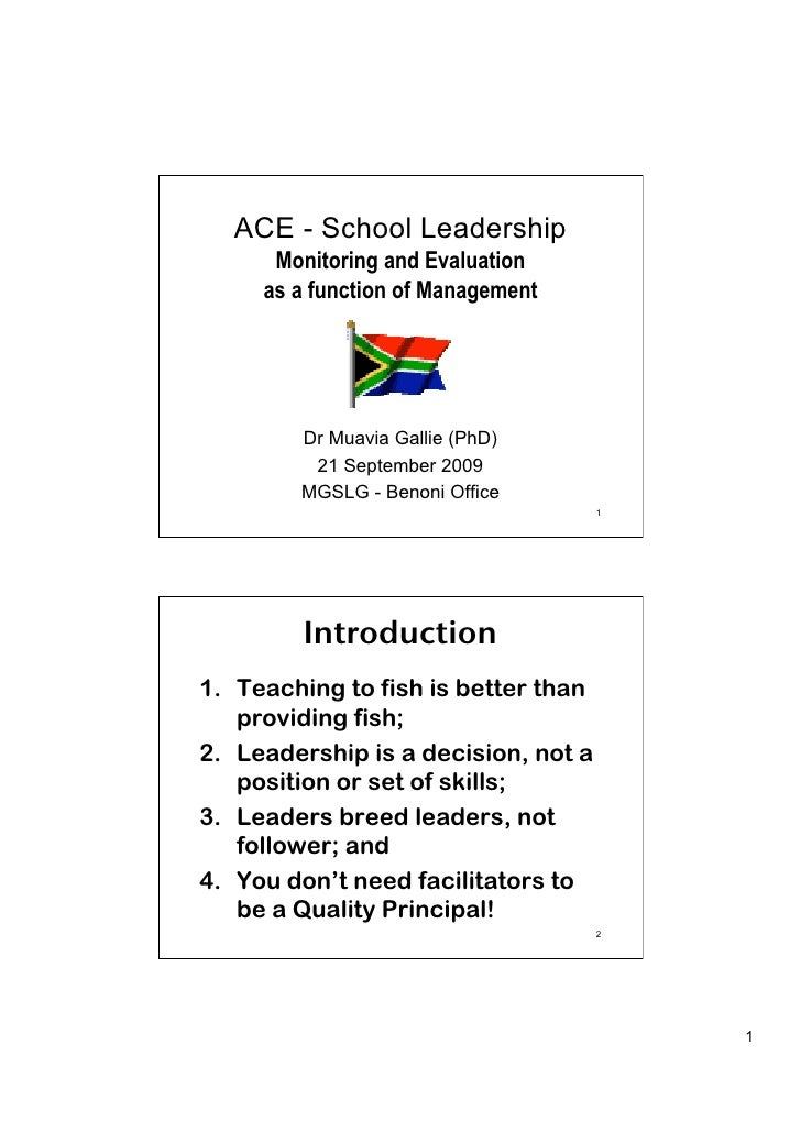 ACE - School Leadership       Monitoring and Evaluation      as a function of Management             Dr Muavia Gallie (PhD...