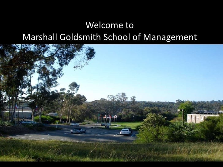 Welcome to Marshall Goldsmith School of Management<br />