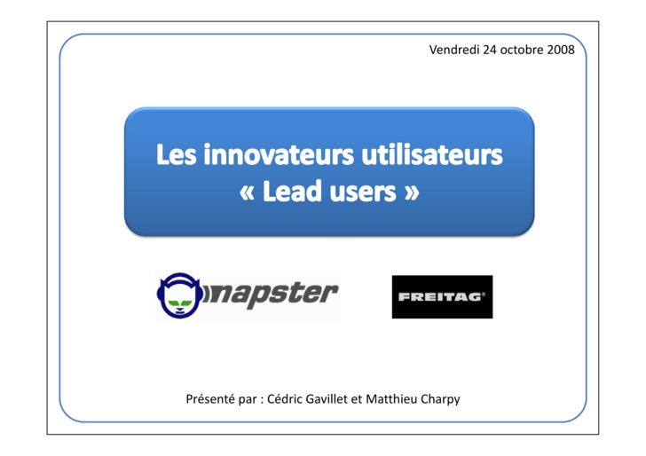 Etude de Cas Management de l'Innovation : Lead User: Napster et Freitag