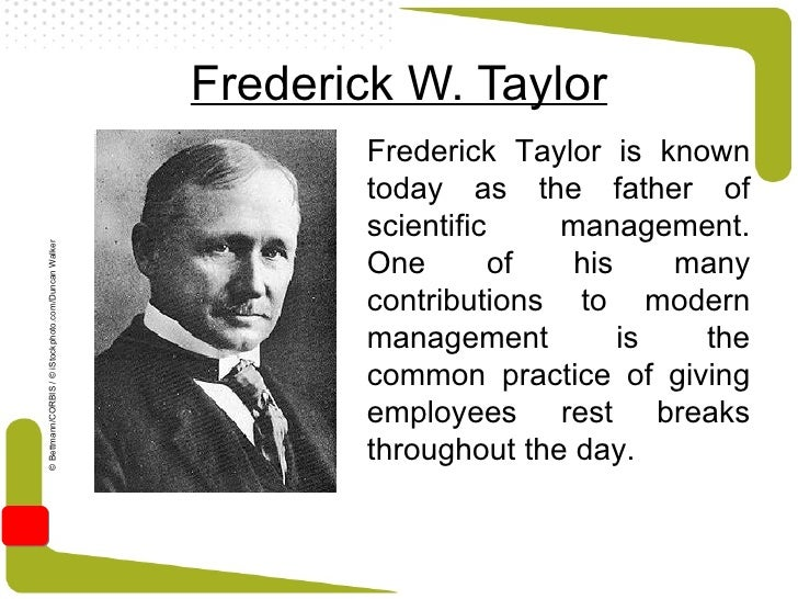 Contribution by F.W. Taylor – Scientific Management