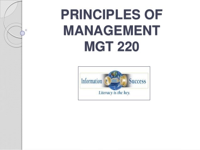 PRINCIPLES OF MANAGEMENT MGT 220