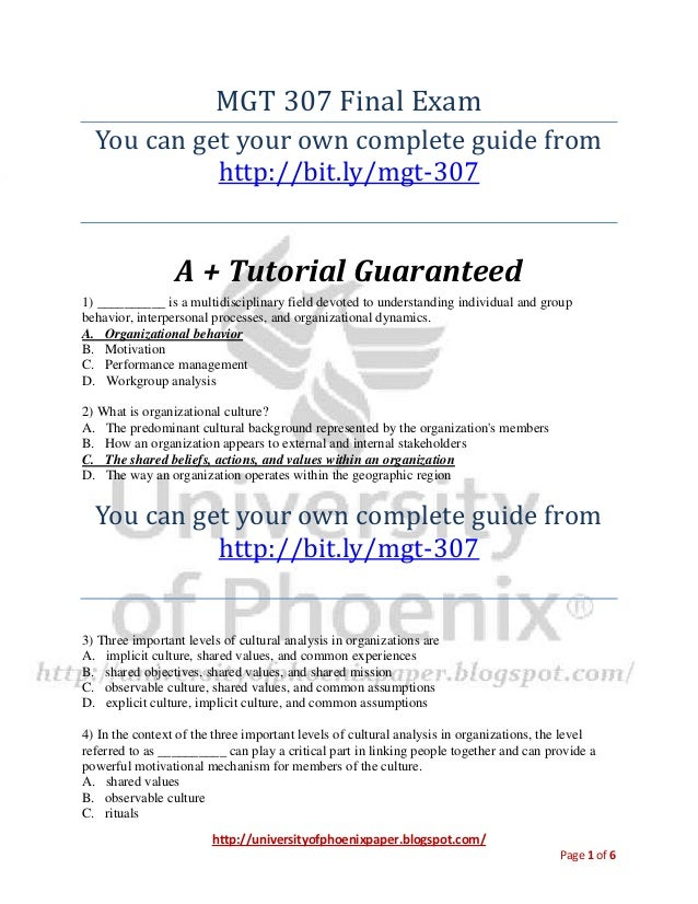 Mgt 307 final exam university of phoenix final exams study guide 1)   ________ is a multidisciplinary field devoted to understanding individual and group behavior, interpersonal pr