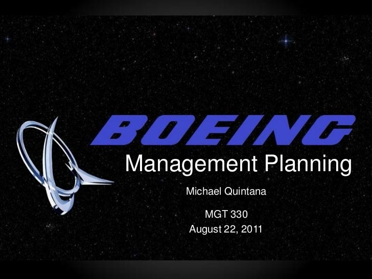 Management Planning<br />Michael Quintana <br />MGT 330<br />August 22, 2011<br />