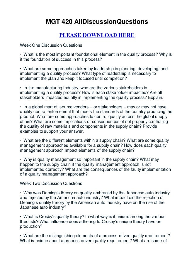 MGT 420 AllDiscussionQuestions                    PLEASE DOWNLOAD HEREWeek One Discussion Questions· What is the most impo...