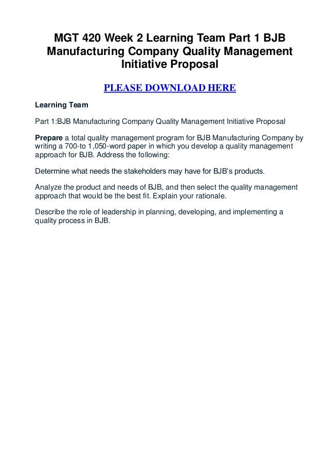 part 1 bjb manufacturing company quality management initiative proposal