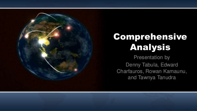 Comprehensive Analysis Presentation by Denny Tabula, Edward Charfauros, Rowan Kamaunu, and Tawnya Tanudra