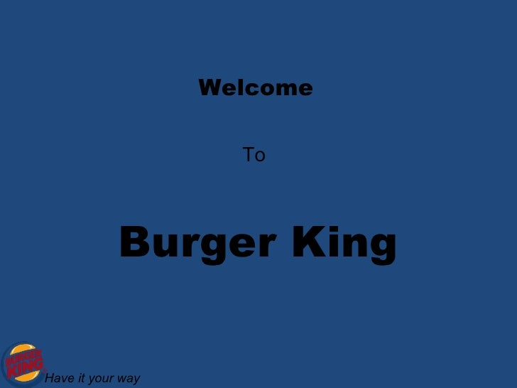 Burger King - Case Study Review - SlideShare