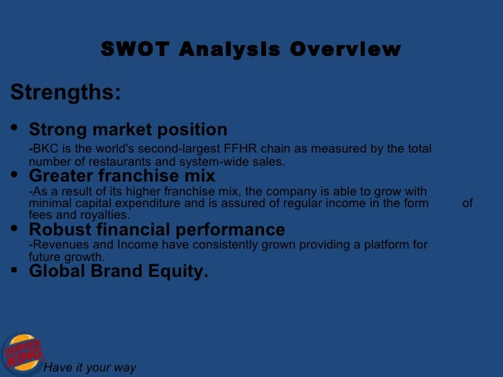 swot of burger king essay Burger king swot analysis strength: burger king serves a lot of burgers that is typically not available in other fast food restaurant some of the examples are, bk mushroom swiss which.