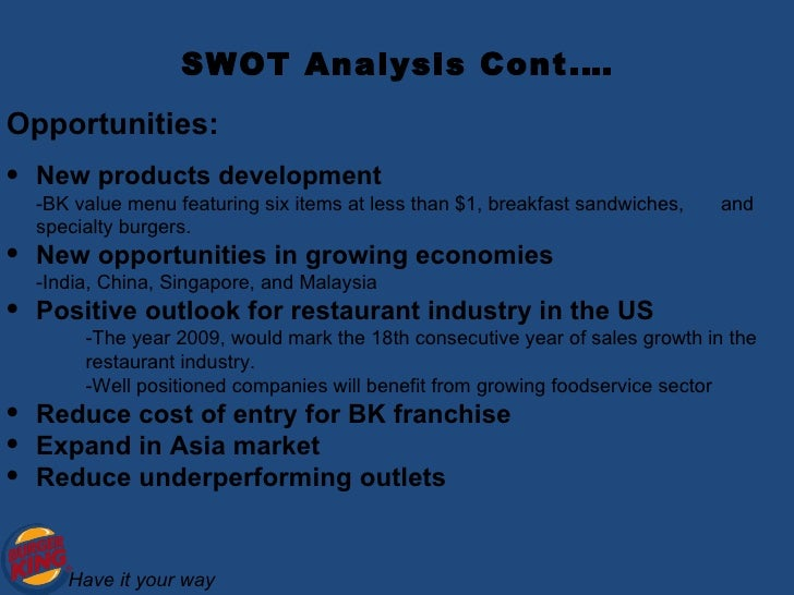 burger kings swot analysis Increasing labour costs putting pressure on bottom line margins burger king swot analysis strength: burger king serves a lot burger kings' new dollar cheese.
