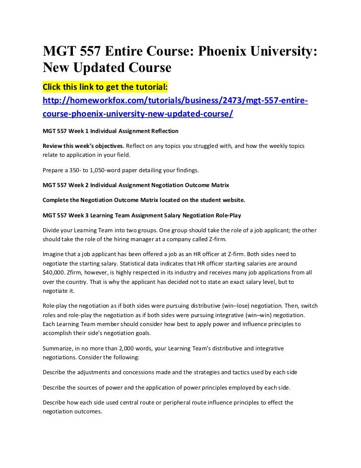 MGT 557 Entire Course: Phoenix University:New Updated CourseClick this link to get the tutorial:http://homeworkfox.com/tut...