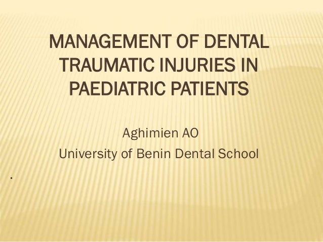 Mgt of dental trauma
