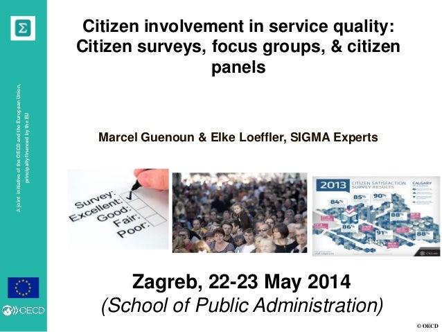 © OECD AjointinitiativeoftheOECDandtheEuropeanUnion, principallyfinancedbytheEU Zagreb, 22-23 May 2014 (School of Public A...