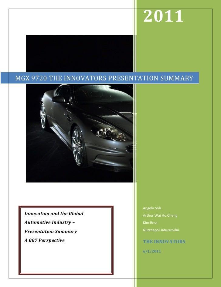 2011MGX 9720 THE INNOVATORS PRESENTATION SUMMARY                               Angela Soh  Innovation and the Global    Ar...