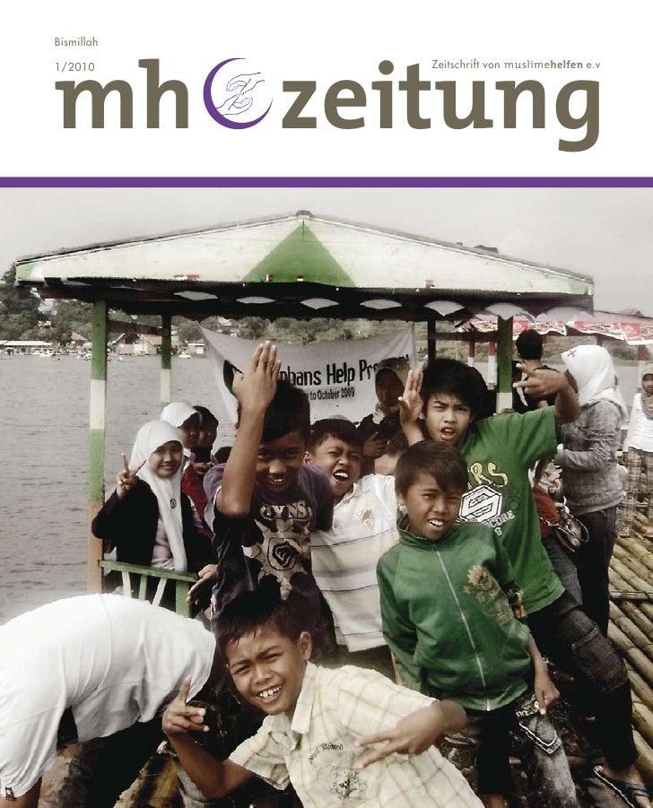 mh zeitung Bismillah  1/2010      Zeitschrift von muslimehelfen e.v