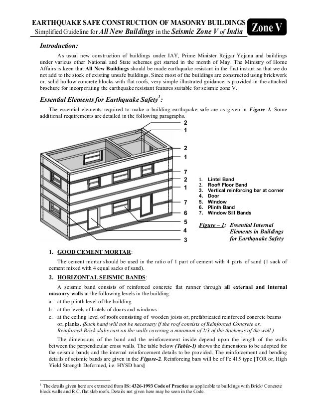 EARTHQUAKE SAFE CONSTRUCTION OF MASONRY BUILDINGS Simplified Guideline for All New Buildings in the Seismic Zone V of Indi...