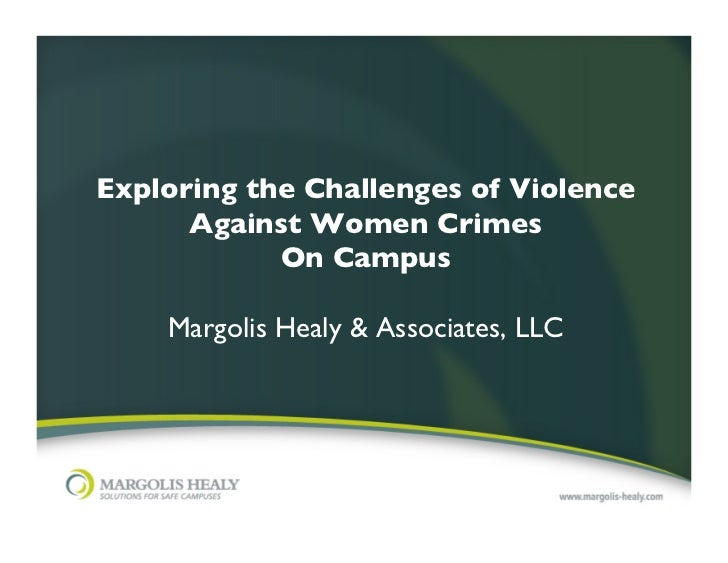 Exploring the Challenges of Violence      Against Women Crimes             On Campus                                   ...