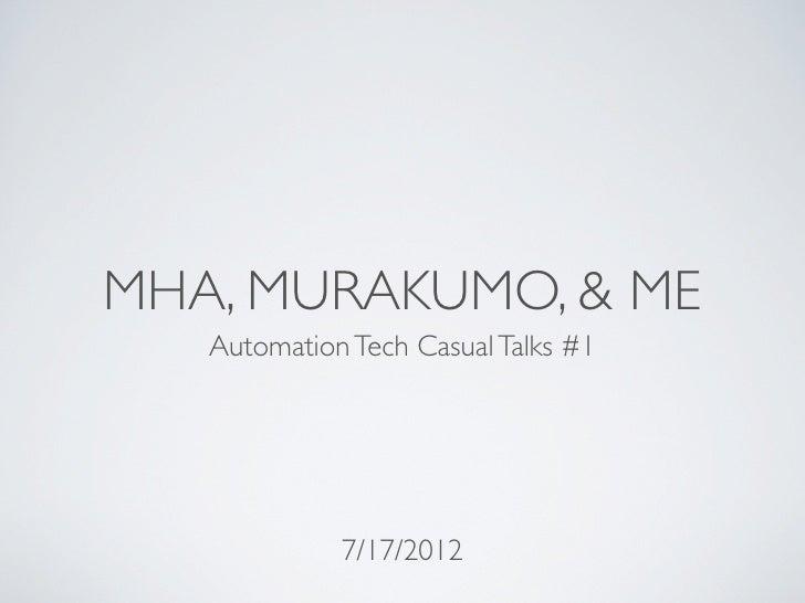 MHA, Murakumo & Me