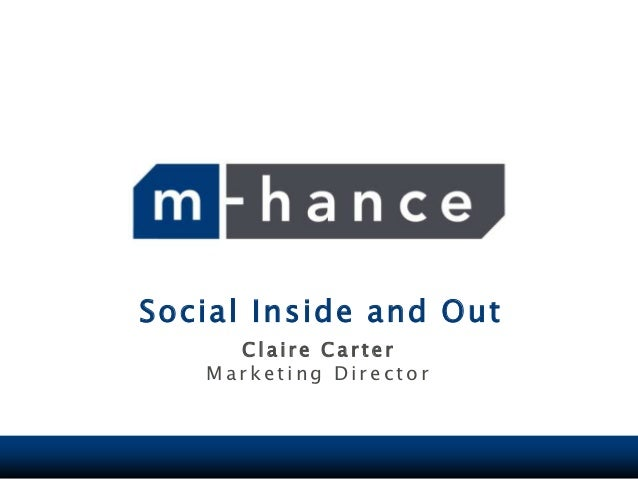 Social - inside and out