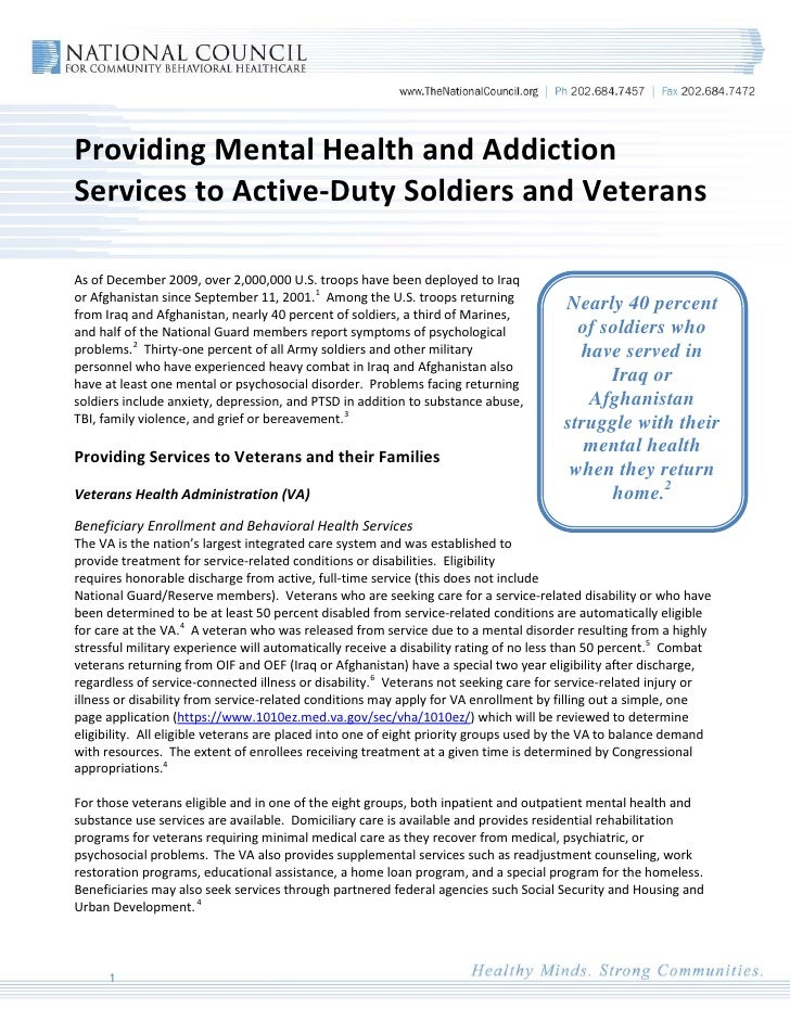 Providing Mental Health and Addiction Services to Active-Duty Soldiers and Veterans  As of December 2009, over 2,000,000 U...